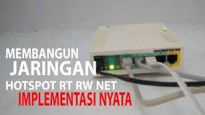 membuat rt rw net membangun jaringan hotspot rt rw net implementasi nyata part 5