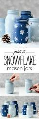 snowflake mason jars stamped snowflake painted mason jars it