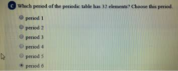 Periods Of The Periodic Table A How Many Periods Of The Periodic Table Have 8 El Chegg Com