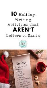 best 25 christmas writing ideas on pinterest holiday writing