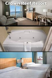 Hotels With Bathtubs Cozy Up In These Myrtle Beach Resort Jacuzzi Suites Myrtle Beach