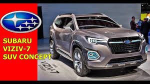 subaru viziv 2018 subaru viziv 7 suvs concept affordable suv 2018 youtube