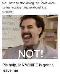Borat Not Meme - 25 best memes about borat borat memes