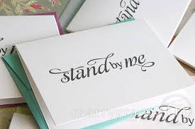 bridal cards bridal party invitations stand by me be my bridesmaid card