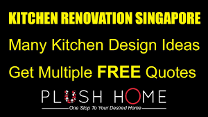 kitchen renovation singapore u0026 kitchen designs ideas youtube