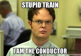 Stupid Internet Memes - stupid train i am the conductor schrute facts dwight schrute from
