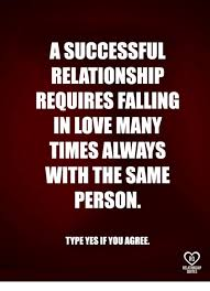 Love Memes - a successful relationship requires falling in love many times