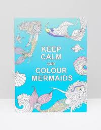 calm colour keep calm and colour mermaids mermaid gift ideas for adults