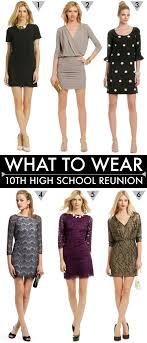 dresses for class reunions what to wear to a high school reunion reunion fashion for