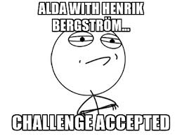 Challenge Accepted Meme Generator - alda with henrik bergström challenge accepted challenge