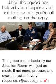 Situation Room Meme - 25 best memes about squad squad memes