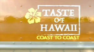 Hawaii travel channel images Taste of hawaii coast to coast on the travel channel this month jpg