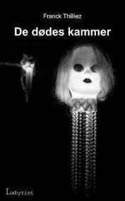 la chambre des morts franck thilliez hennebelle t 1 la chambre des morts franck thilliez à voir
