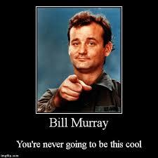 Bill Murray Memes - bill murray meme 28 images image gallery murray meme 25 best