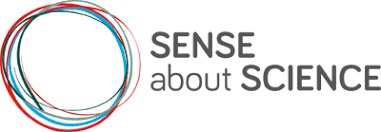 sense about science u2013 because evidence matters