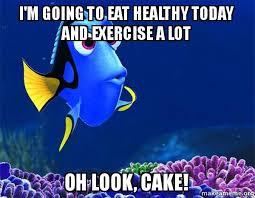 Eating Healthy Meme - healthy eating memes dory from nemo 5 second memory meme