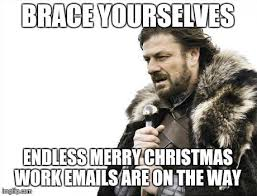 Inbox Meme - my inbox is flooded from all the higher ups who are at home on