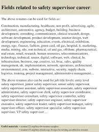 Resume Template For Supervisor Position Top 8 Safety Supervisor Resume Samples