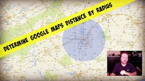 Chicago Google Maps by Determine Google Maps Distance By Drawing A Radius Youtube