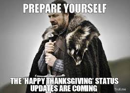 prepare yourself for thanksgiving status updates pictures photos