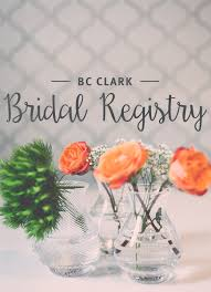 bridal registry bc clark bridal registry september 2017 bc clark facets