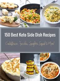 150 best keto side dish recipes low carb i breathe i u0027m hungry