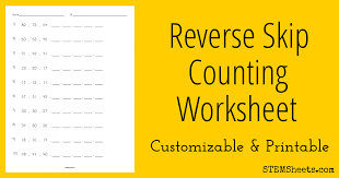 reverse skip counting worksheet stem sheets