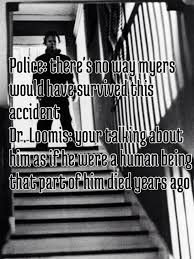 dr loomis halloween best movie and tv quotes pinterest