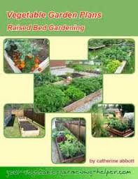 vegetable garden plans for rasised beds row gardening and square