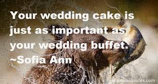 wedding quotes on cake wedding cake quotes best 13 quotes about wedding cake