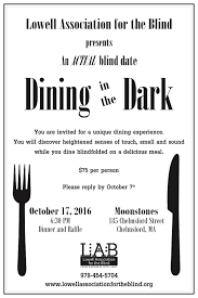 Massachusetts Commission For The Blind Dining In The Dark 2016 Lowell Association For The Blind