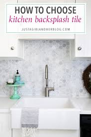 how to choose a kitchen backsplash choosing kitchen backsplash tile just a and