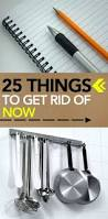 25 things to get rid of now