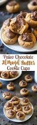 paleo chocolate almond butter cookie cups recipe almond