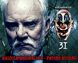 malcolm mcdowell joins rob zombie u0027s 31 horror movie cast