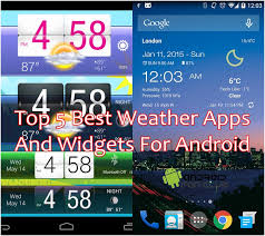 the best weather app for android top 5 best weather apps widgets for android
