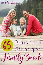 65 days to a stronger family bond free printable calendar