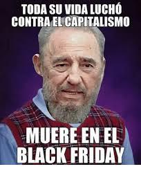 Memes Black Friday - todasuvidalucho contra el capitalismo muere enel black friday