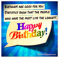 55th Birthday Quotes Birthday Quotes Funny Famous And Clever