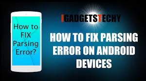 parse error while installing apk file fix parsing error installing 3rd on android installing