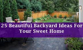 Pretty Backyards 25 Backyard Ideas That Add Value To Your Home