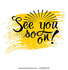 see u soon see you later stock images royalty free images vectors