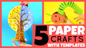 5 paper crafts for kids with templates paper crafts ideas for