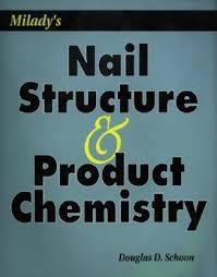 milady u0027s nail structure and product chemistry douglas d schoon