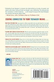 staying connected to your teenager how to keep them talking to