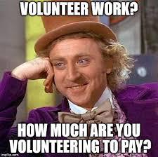 Volunteer Meme - creepy condescending wonka meme imgflip