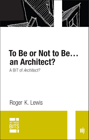 for to be to be or not to be an architect the mit press