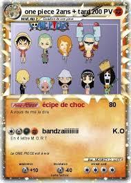 pokémon one piece 2ans tard écipe de choc ma carte pokémon
