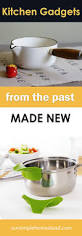 trending kitchen gadgets kitchen gadgets from the past made new