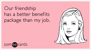 Friends With Benefits Meme - friends with benefits friendship sex funny ecard friendship ecard